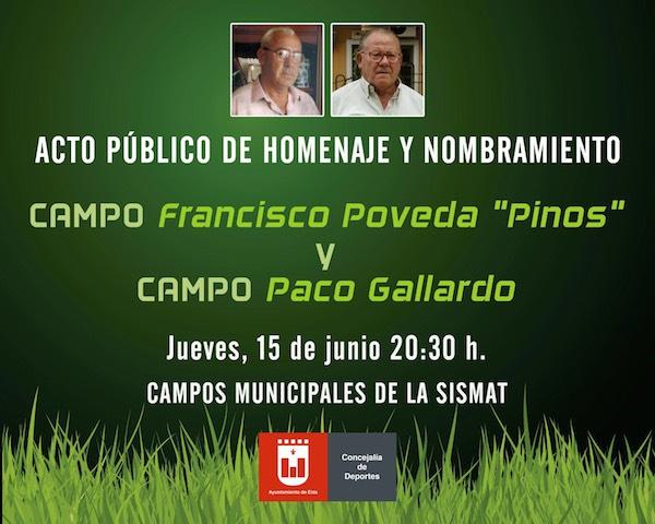 """Homenaje y nombramiento de los campos Francisco Poveda """"Pinos"""" y Paco Gallardo"""