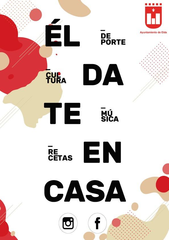 El Ayuntamiento de Elda prepara una programación cultural y de ocio online para hacer más llevadero el confinamiento
