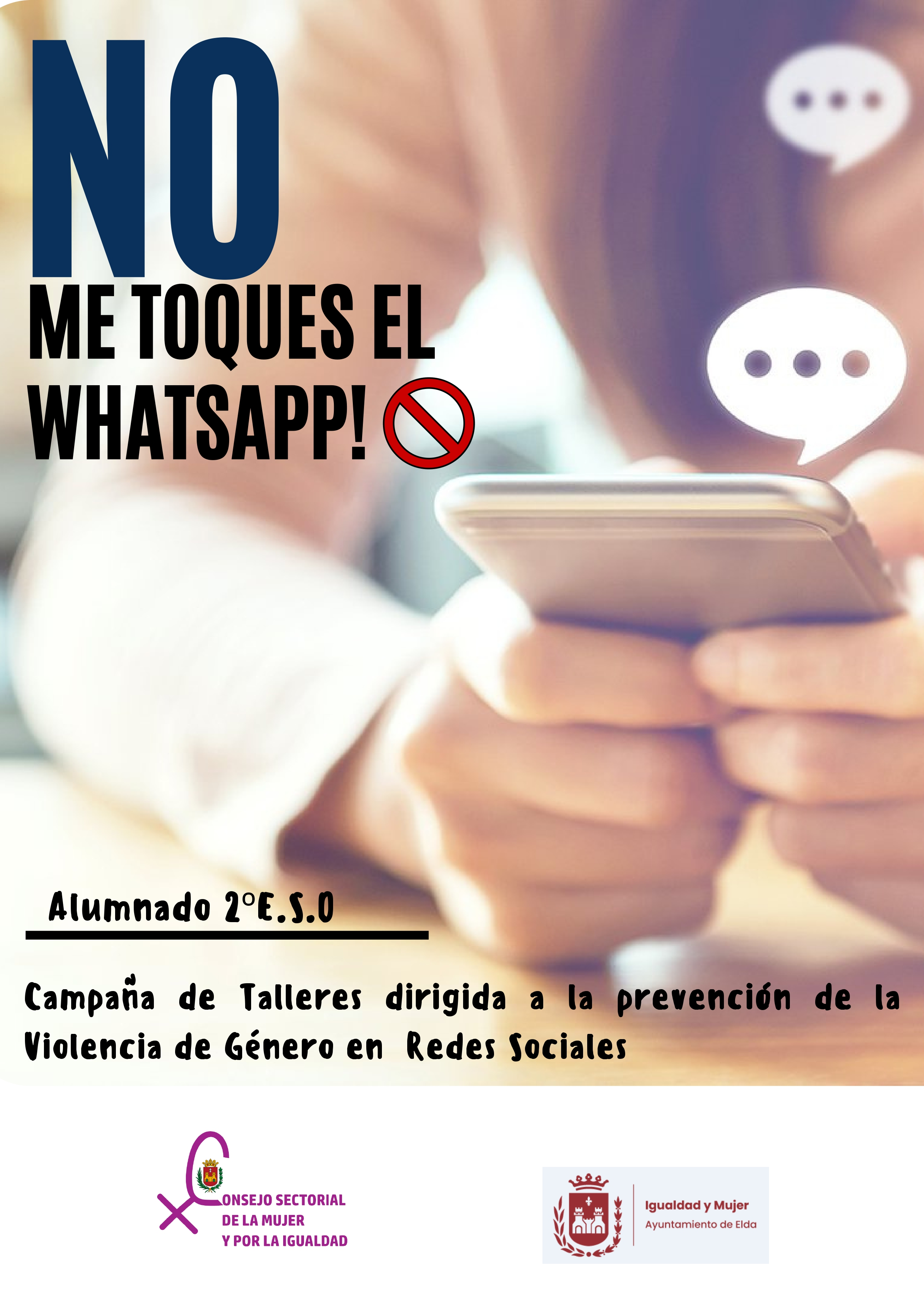 Igualdad organiza la campaña 'No me toques el Whatsapp' en centros educativos de Elda para prevenir la violencia de género en redes sociales