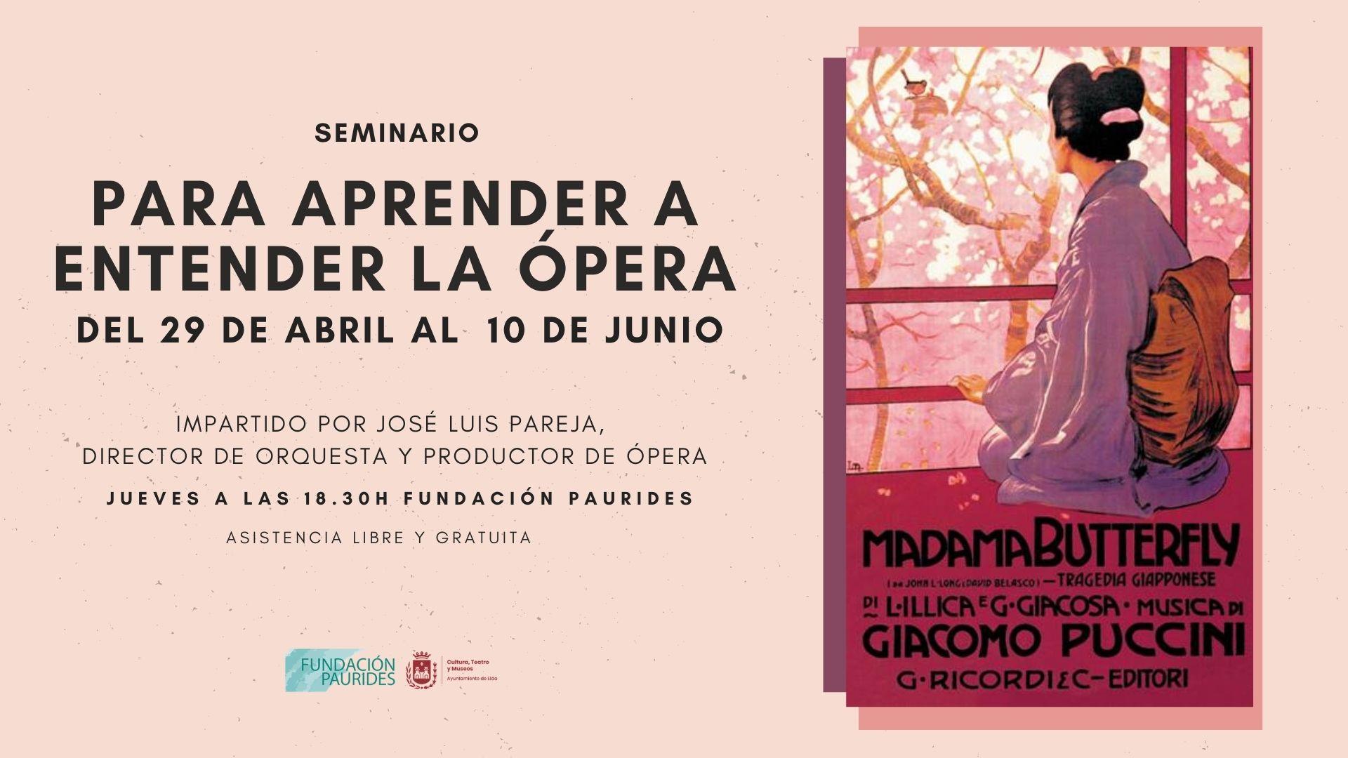 La Concejalía de Cultura organiza un seminario para aprender a entender a la ópera